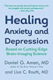 Amen, Daniel G.: Healing Anxiety And Depression