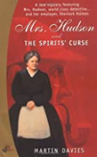 Mrs. Hudson and the Spirits' Curse by Martin…