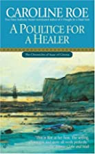 A Poultice for a Healer by Caroline Roe