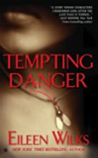 Tempting Danger (The World of the Lupi, Book…