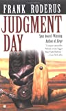 Roderus, Frank: Judgment Day