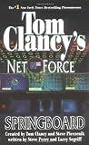 Steve Perry: Springboard (Tom Clancy's Net Force, Book 9)