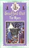 Myers, Tim: Snuffed Out
