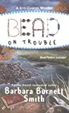 Smith, Barbara Burnett: Bead On Trouble