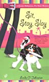 Johnston, Linda O.: Sit, Stay, Slay