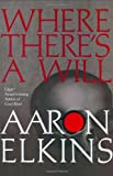 Elkins, Aaron: Where There's a Will (Gideon Oliver Mysteries)