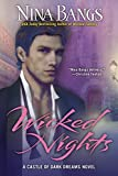 Bangs, Nina: Wicked Nights (The Castle of Dark Dreams Trilogy, Book 1)