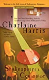 Harris, Charlaine: Shakespeare's Counselor