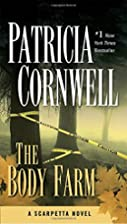 The Body Farm (Scarpetta) by Patricia…