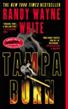 Tampa Burn (Doc Ford) by Randy Wayne White
