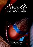 Naughty Bedtime Stories by Joan Elizabeth…