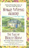 Albert, Susan Wittig: The Tale of Holly How (Cottage Tales of Beatrix Potter Mysteries)