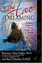 The Tao of Dreaming by Rosemary Ellen Guiley