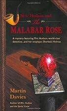 Mrs Hudson and the Malabar Rose by Martin…