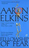 Elkins, Aaron: Fellowship of Fear (A Gideon Oliver Mystery)