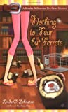 Johnston, Linda O.: Nothing to Fear but Ferrets