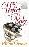 Gracie, Anne: The Perfect Rake