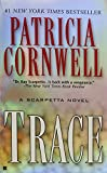 Cornwell, Patricia: Trace