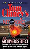 Perry, Steve: The Archimedes Effect (Tom Clancy's Net Force)