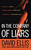 Ellis, David: In the Company of Liars