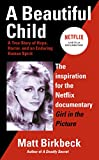 Birkbeck, Matt: A Beautiful Child: A True Story of Hope, HOrror, and an Enduring Human Spirit