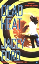Dead Heat by Jacey Ford