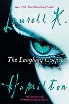 The Laughing Corpse (Anita Blake, Vampire…