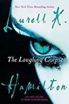 The Laughing Corpse (Anita Blake, Vampire…