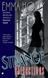 Holly, Emma: Strange Attractions (Berkley Sensation)