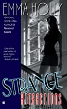 Strange Attractions by Emma Holly