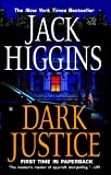 Higgins, Jack: Dark Justice