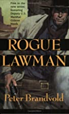Rogue Lawman by Peter Brandvold