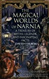Colbert, David: The Magical Worlds of Narnia: The Symbols, Myths, And Fascinating Facts Behind The Chronicles