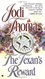 Thomas, Jodi: The Texan's Reward