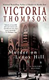 Thompson, Victoria: Murder On Lenox Hill: A Gaslight Mystery