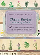 China Bayles' Book of Days by Susan Wittig…