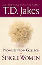 Promises From God For Single Women by T. D.…