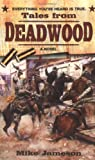 Jameson, Mike: Tales from Deadwood
