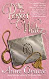 Gracie, Anne: The Perfect Waltz