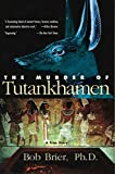 Brier, Bob: The Murder of Tutankhamen