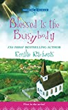 Richards, Emilie: Blessed Is the Busybody