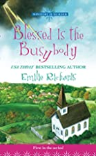 Blessed Is The Busybody (Ministry Is Murder…
