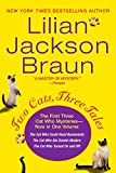 Braun, Lilian Jackson: Two Cats, Three Tales