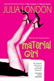 London, Julia: Material Girl (Lear Family Trilogy, Book 1)
