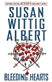Albert, Susan Wittig: Bleeding Hearts