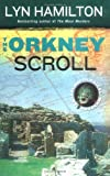 Hamilton, Lyn: The Orkney Scroll