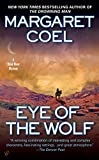 Coel, Margaret: Eye of the Wolf (A Wind River Reservation Myste)