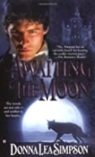 Awaiting the Moon by Donna Lea Simpson
