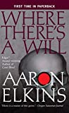 Elkins, Aaron: Where There's a Will