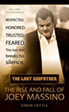 The Last Godfather: The Rise and Fall of…